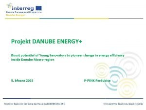 Projekt DANUBE ENERGY Boost potential of Young Innovators