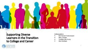 Supporting Diverse Learners in the Transition to College