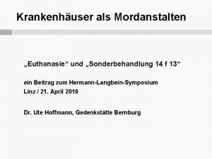 Krankenhuser als Mordanstalten Euthanasie und Sonderbehandlung 14 f