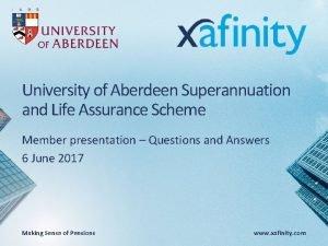 University of Aberdeen Superannuation and Life Assurance Scheme
