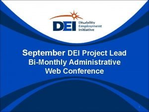 September DEI Project Lead BiMonthly Administrative Web Conference