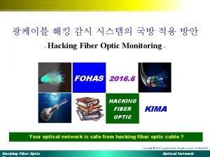 Hacking Fiber Optic Monitoring FOHAS 2016 6 HACKING
