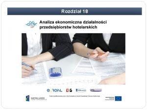 Rozdzia 18 Rozdzia 18 Analiza ekonomiczna dziaalnoci przedsibiorstw