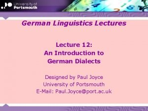 German Linguistics Lecture 12 An Introduction to German