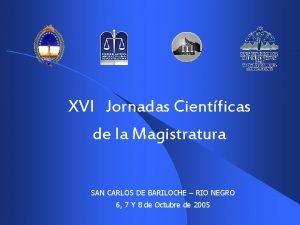 XVI Jornadas Cientficas de la Magistratura SAN CARLOS