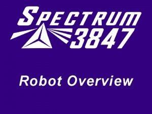 Robot Overview Robots Robots Robots Robots Robots Every