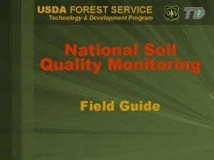 USDA FOREST SERVICE Technology Development Program National Soil