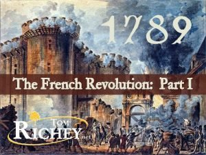 1789 The French Revolution Part I the Old