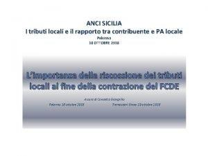 ANCI SICILIA I tributi locali e il rapporto