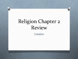 Religion Chapter 2 Review Creation Key Terms O