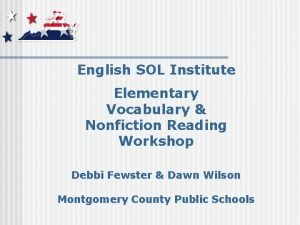 English SOL Institute Elementary Vocabulary Nonfiction Reading Workshop