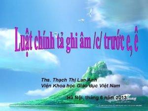 Ths Thch Th Lan Anh Vin Khoa hc