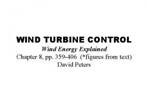 WIND TURBINE CONTROL Wind Energy Explained Chapter 8