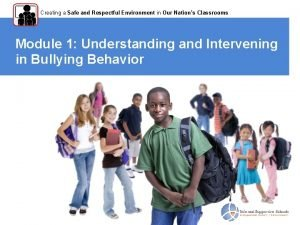 Creating a Safe and Respectful Environment in Our