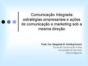 Comunicao Integrada estratgias empresariais e aes de comunicao