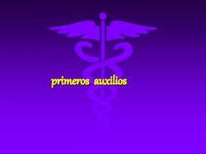 primeros auxilios HERIDAS TODA ROTURA DE TEJIDOS BLANDOS
