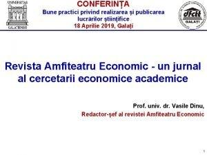 CONFERINA Bune practici privind realizarea i publicarea lucrrilor