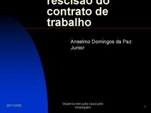 resciso do contrato de trabalho Anselmo Domingos da