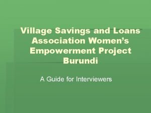 Village Savings and Loans Association Womens Empowerment Project