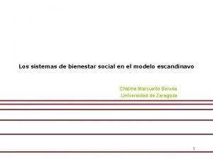 Los sistemas de bienestar social en el modelo