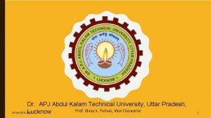 AKTU Dr APJ Abdul Kalam Technical University Uttar