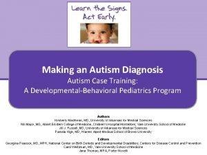 Making an Autism Diagnosis Autism Case Training A