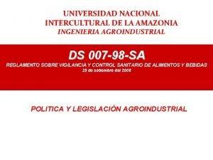 UNIVERSIDAD NACIONAL INTERCULTURAL DE LA AMAZONIA INGENIERIA AGROINDUSTRIAL