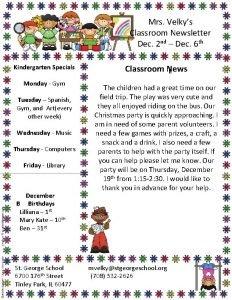 Mrs Velkys Classroom Newsletter Dec 2 nd Dec