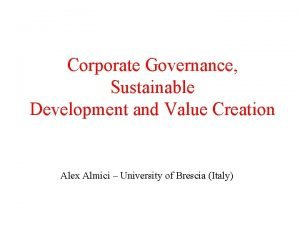 Corporate Governance Sustainable Development and Value Creation Alex