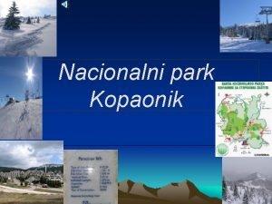 Nacionalni park Kopaonik Dopustite mi da se ovom