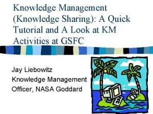 Knowledge Management Knowledge Sharing A Quick Tutorial and