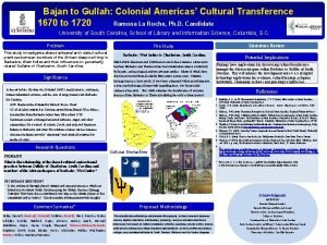 Bajan to Gullah Colonial Americas Cultural Transference 1670