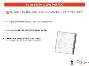 Point sur le projet DATACC Projet daccompagnement sur