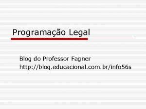 Programao Legal Blog do Professor Fagner http blog
