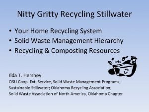 Nitty Gritty Recycling Stillwater Your Home Recycling System