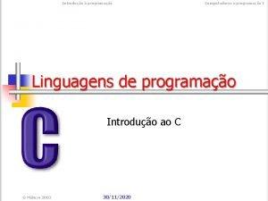 Introduo programao Computadores e programao I Linguagens de