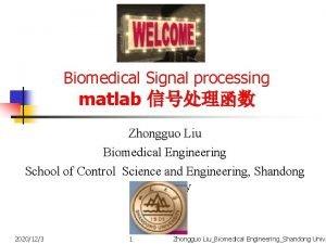 Biomedical Signal processing matlab Zhongguo Liu Biomedical Engineering