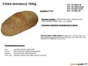 Chlieb zemiakov 1000 g lenenie Chlieb KD 106