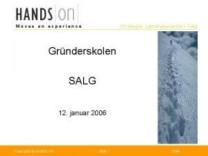 Strategisk Lsningsorientert Salg Moves on experience Grnderskolen SALG