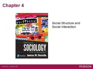 Chapter 4 Social Structure and Social Interaction Levels