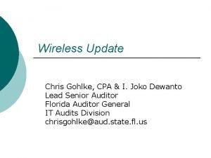Wireless Update Chris Gohlke CPA I Joko Dewanto