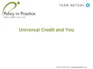 Universal Credit and You C O N F