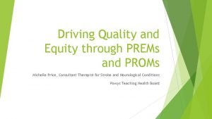 Driving Quality and Equity through PREMs and PROMs