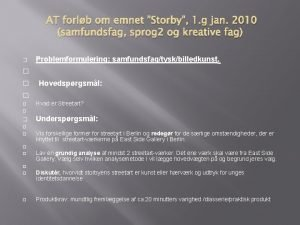 AT forlb om emnet Storby 1 g jan