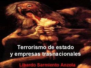 Terrorismo de estado y empresas trasnacionales Libardo Sarmiento