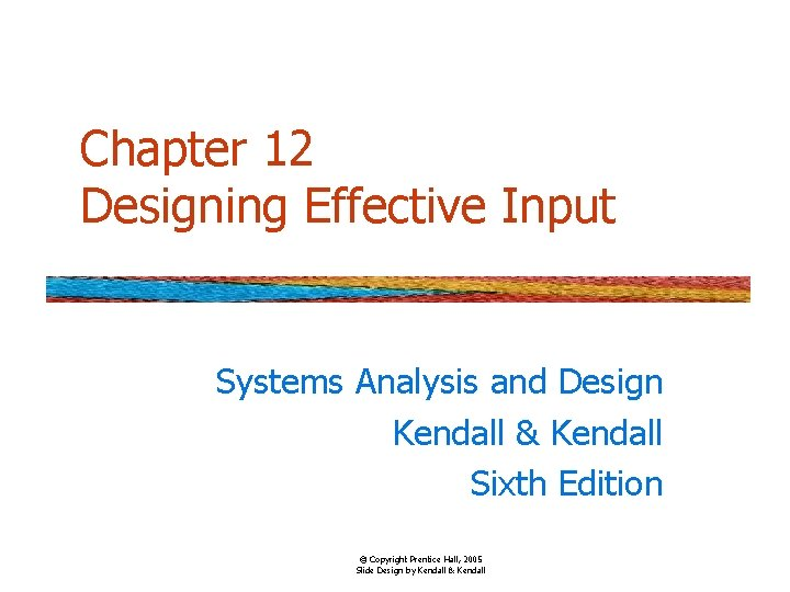 Chapter 12 Designing Effective Input Systems Analysis and