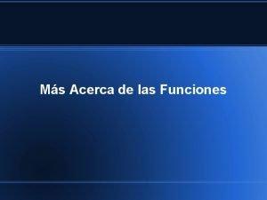 Ms Acerca de las Funciones Funciones function holamsg