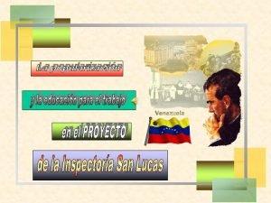 Los Salesianos de Venezuela nos hemos planteado la