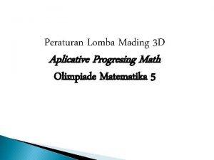Peraturan Lomba Mading 3 D Aplicative Progresing Math