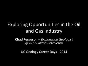 Exploring Opportunities in the Oil and Gas Industry